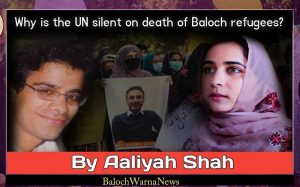 Why is UN silent on death of Baloch refugees?