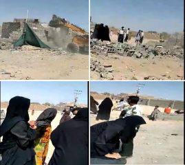 تخریب چند باب منزل در حاشیۀ شهر زاهدان و برخورد ناشایست برخی از مأمورین نیروی انتظامی